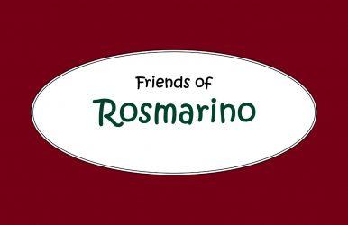 Friends of Rosmarino